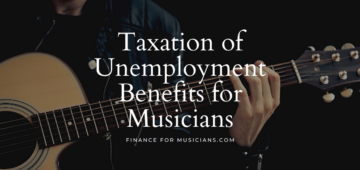 Taxation of Unemployment Benefits for Musicians